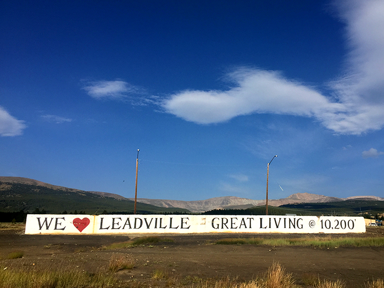 We Love Leadville Great Living at 10,200 ft